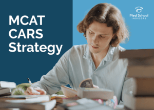 Read more about the article The Ultimate MCAT CARS Strategy (8 Tried and True Methods)