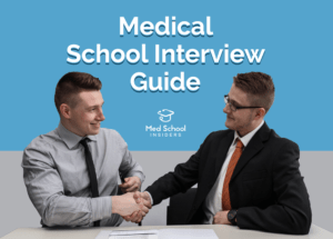 MSI Medical School Interview Guide