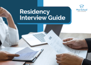 Guide to Residency Interviews