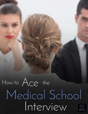 Ace the Med School Interview