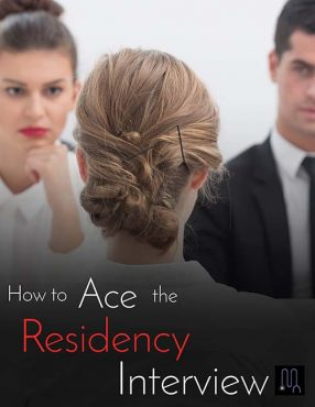 Ace the Residency Interview